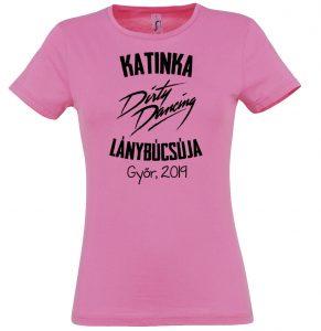 LANYNEVES-0041 Dirty Dancing lánybúcsú póló